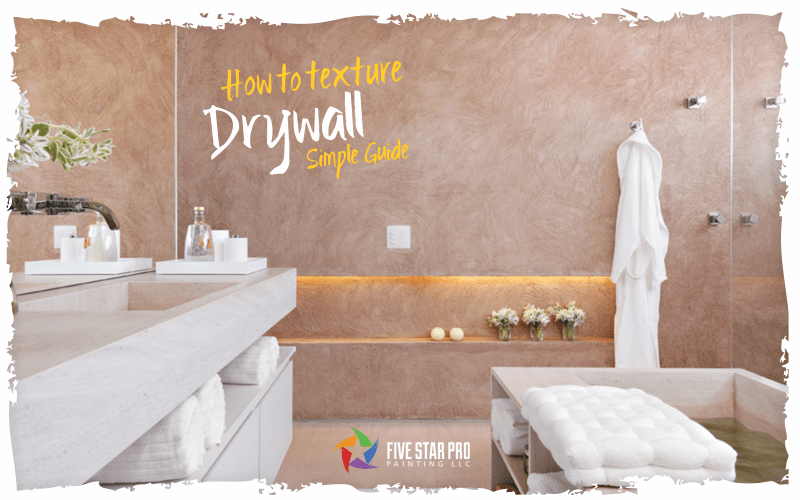 Basics of adding texture to drywall